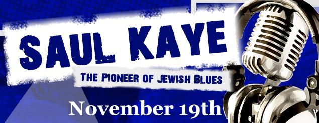 Saul Kaye - Chabad House of Blues